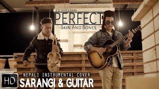 Download Lagu Ed Sheeran - Perfect ( Nepali Instrumental Cover by Skin And Bones.) Mp3