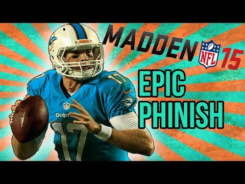 Football-NFL-Madden 15 :: EPIC PHINISH! :: Dolphins Vs. Titans - Online Gameplay XboxOne