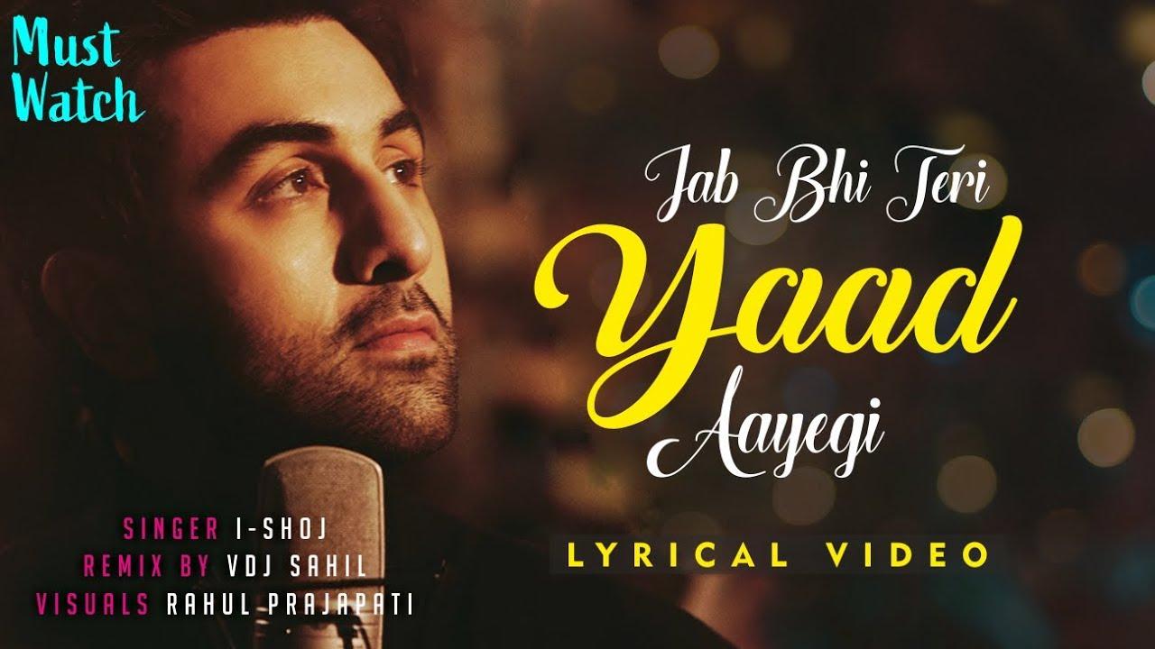 Jab Bhi Teri Yaad Aayegi Lyrics I Shoj Vdj Shail Teri Yaad Aayegi Lyrical Video Youtube