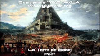 YIYE ÁVILA - La Torre de Babel (Part1)