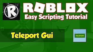 Roblox | How to make a Teleport Gui | 2019 [FE]
