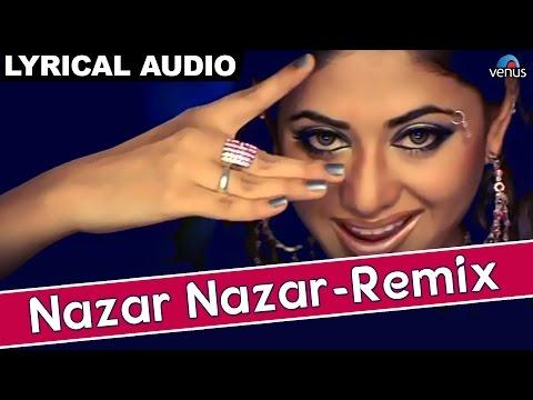 Nazar Nazar- Remix Full Song With Lyrics | Hathyar | Sanjay Dutt & Shilpa Shetty