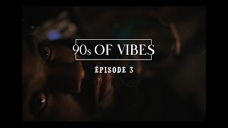 TheLove - 90s Of Vibes EP03 (NAUFRAGE)