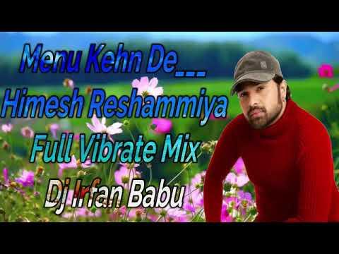 Menu Kehn De Full Vibrate Mix Dj Jagat Raj