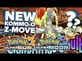 POKEMON ULTRA SUN & ULTRA MOON KOMMO-O'S EXCLUSIVE Z-MOVE?? [Thoughts + Discussion]