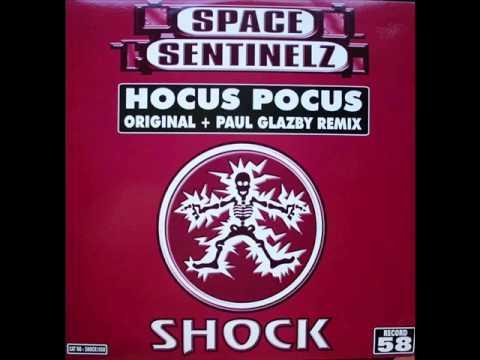 Space Sentinelz   Hocus Pocus Original Mix