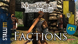 ►Mount & Blade II: Bannerlord | Factions and Clans