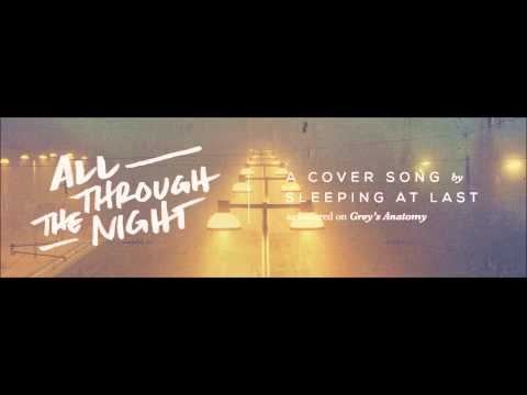 All Through The Night - Sleeping At Last