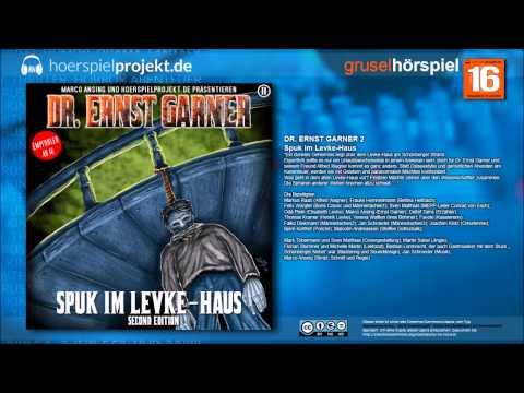 Dr. Ernst Garner - Folge 2 - Spuk im Levke-Haus (Mystery / Krimi / Hörspiel / Hörbuch / Komplett)
