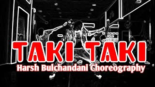 Taki Taki - DJ Snake | Dance Choreography by Harsh|Intense Dance Training Camp