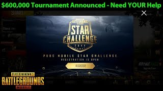 I'm PLAYING in The PUBG MOBILE STAR CHALLENGE (But I Need YOUR Help)   DerekG