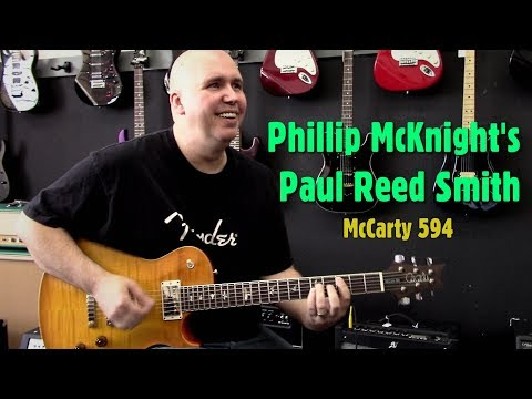 Phillip McKnight's Paul Reed Smith McCarty 594