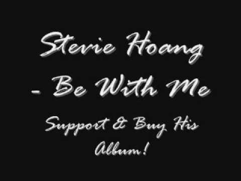 Stevie Hoang - Be With Me mp3