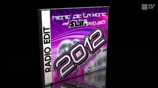 René de la Moné & Slin Project - 2012 (Get your Hands Up)