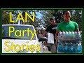 LAN PARTY Stories: Summer 2018