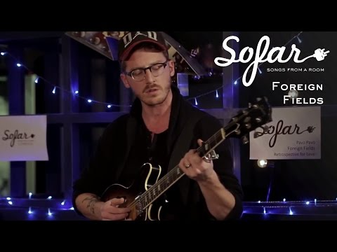 Foreign fields i sofar london