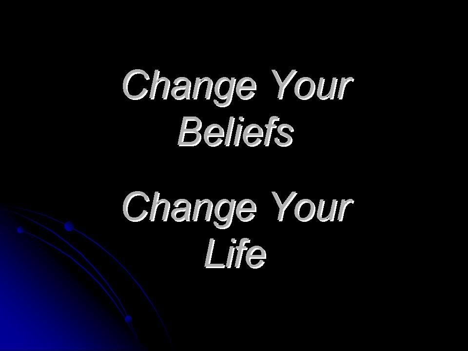Change Your Beliefs Change Your Life CYBCYLcom - YouTube