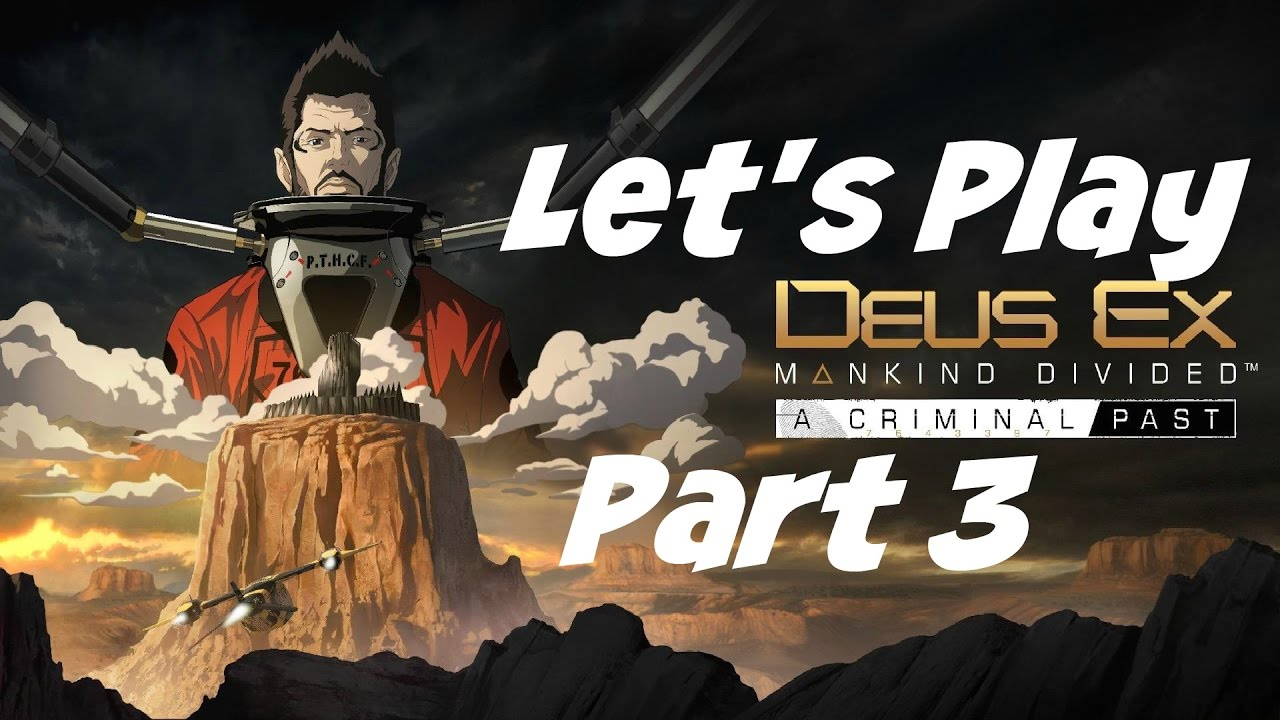 Deus Ex: Mankind Divided Lets You Play As You Like   Time