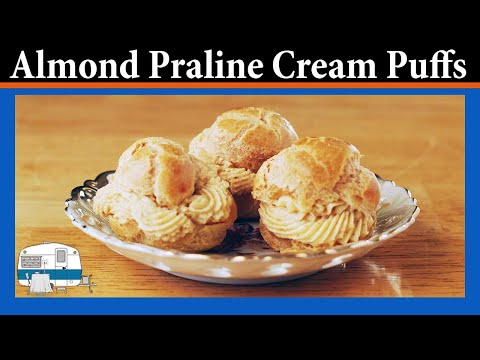 Cream Puffs with Almond Praline Filling - YouTube