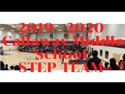 STEP TEAM / CALLAWAY MIDDLE SCHOOL