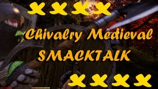 Chivalry Medieval Smacktalk