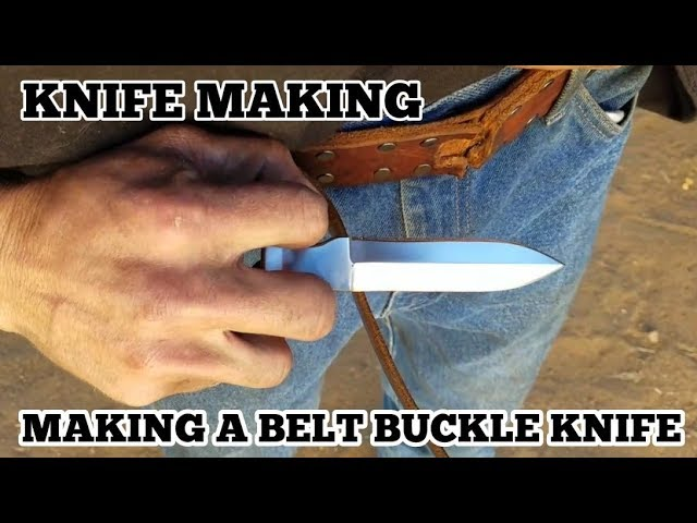 Knife Making - Making A Belt Buckle Knife #1