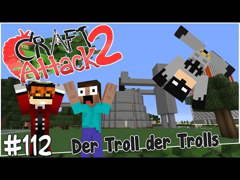 SPECIAL: Der Troll der Trolls! - Craft Attack #112 mit GTime & Dhalucard | Earliboy
