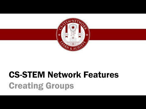 CS-Stem Network Features - 02 Creating Groups