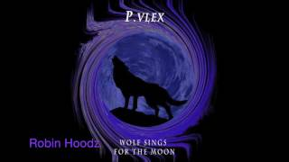 P Vlex - WOLF SINGS FOR THE MOON -MXTPE-