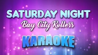 Saturday Night - Bay City Rollers (Karaoke version with Lyrics)