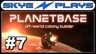 Planetbase Part 7 ►Robotics◀ [1080p 60 FPS] Gameplay/Lets Play