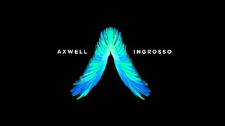 Something In My Mind - Axwell /\ Ingrosso