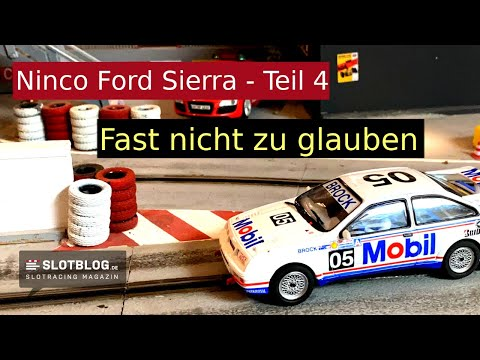 Ninco Ford Sierra Tuning Teil 4 – Das fast unglaubliche Endergebnis