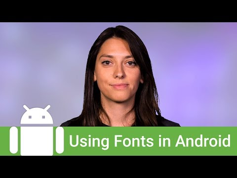 Using Fonts In Android