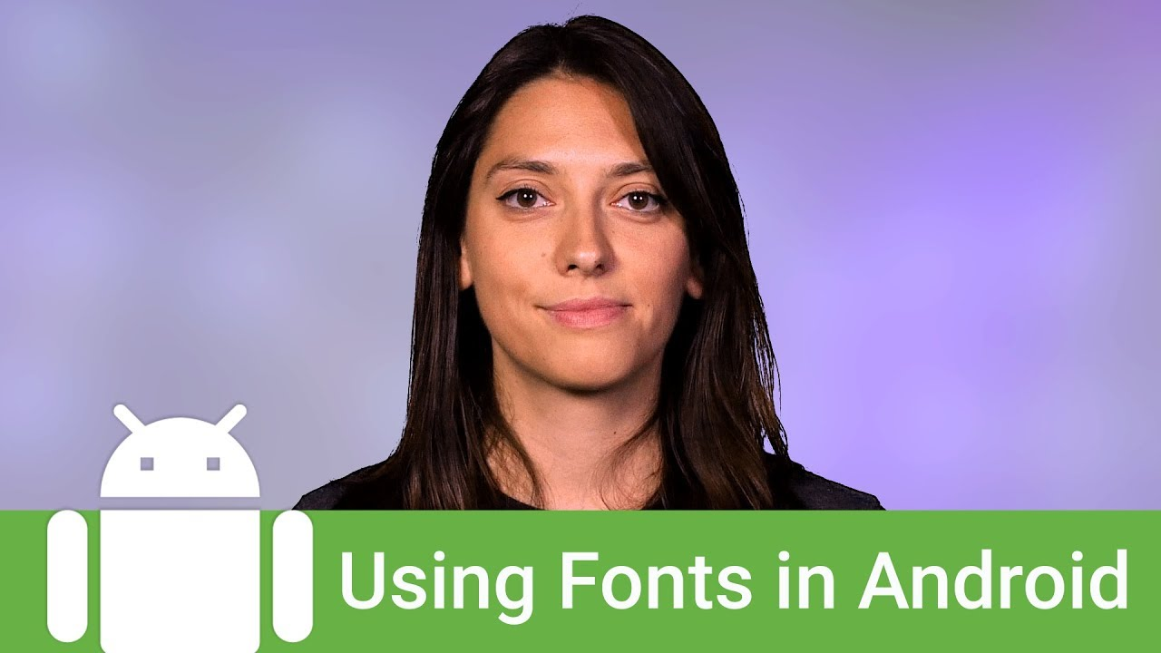 Using Fonts in Android  #Smartphone #Android