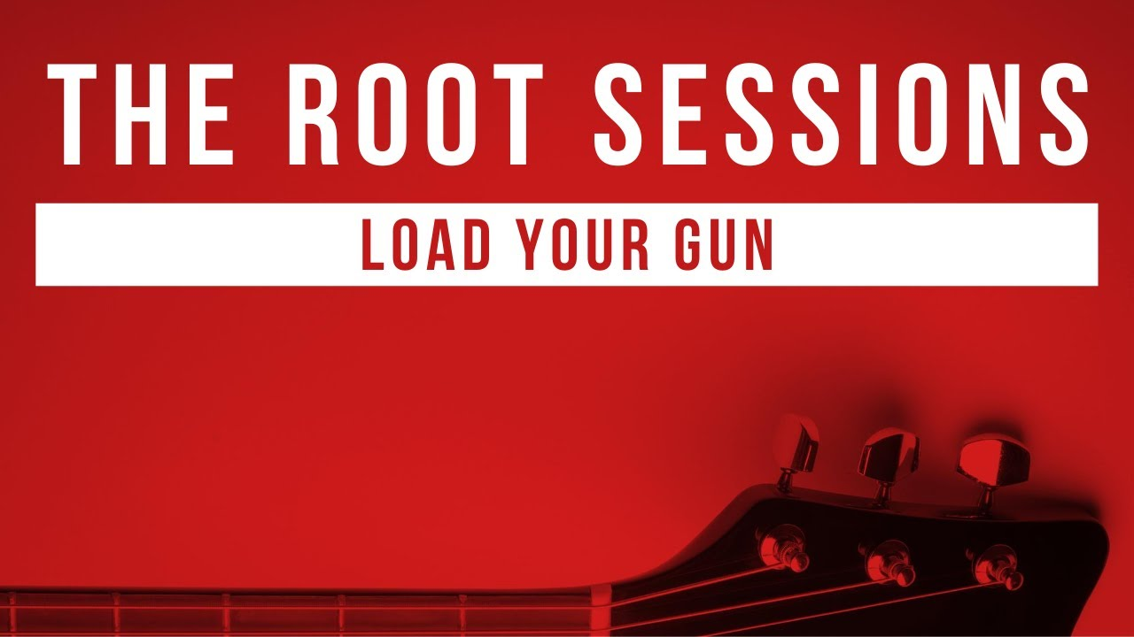 Roses from Bones - Load Your Gun - The Root Sessions