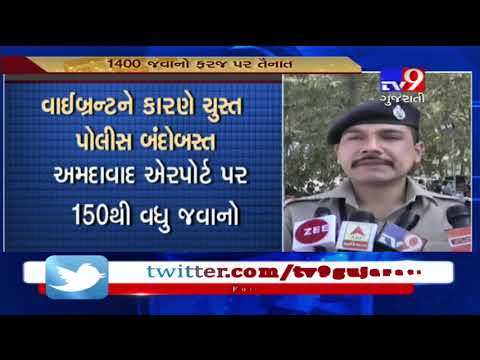Ahmedabad: Security tightened ahead of Vibrant Gujarat Summit 2019- Tv9