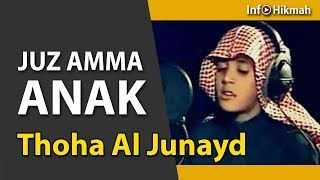 Download Video JUZ 30 (JUZ AMMA) FULL - SUARA ANAK MERDU MP3 3GP MP4