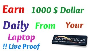 Earn 1000$ Per day!! Live proof