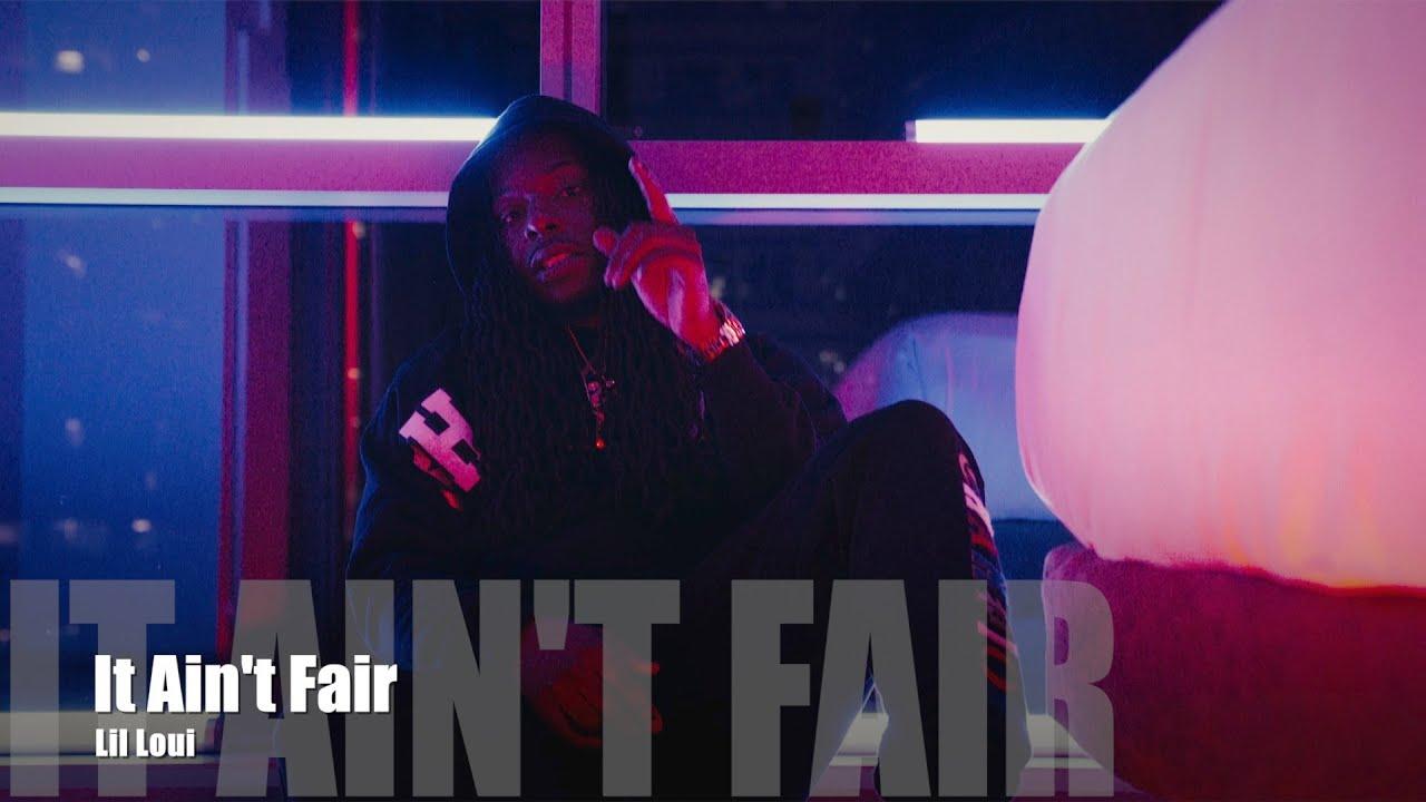 Lil Loui - It Ain't Fair (Dir. by @PassportTrace)