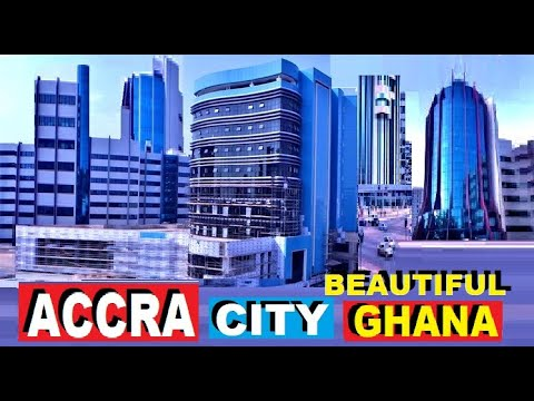 ACCRA CITY IN GHANA HAS TRANSFORMED INTO QATAR.  MODERN & BEAUTIFUL.