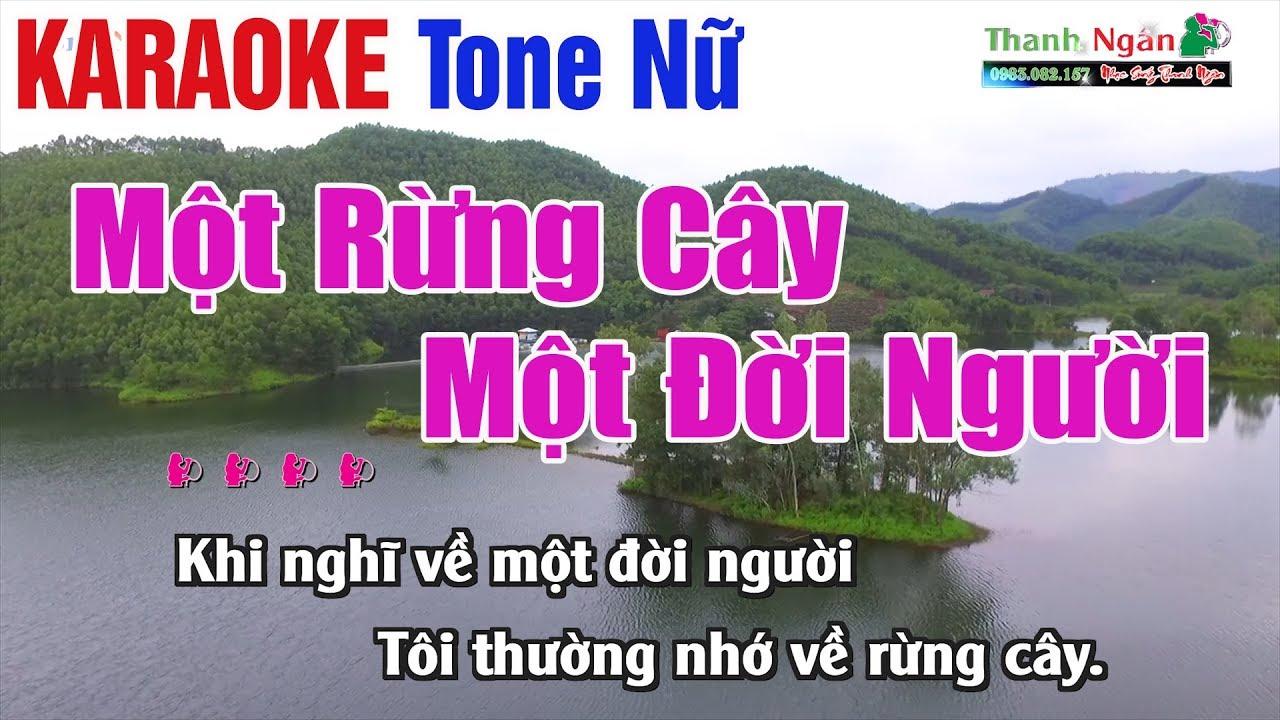 Một Rừng Cây Một Đời Người Karaoke | Tone Nữ – Nhạc Sống Thanh Ngân
