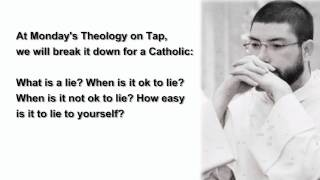 Theology on Tap - The Moral Question of Lying