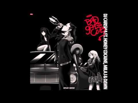 DJ Carisma feat. Honey Cocaine, Mila J & Dawn -