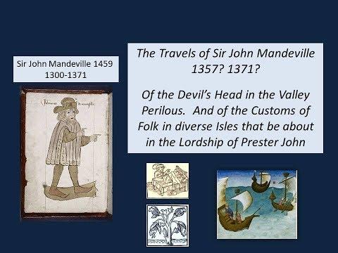 Travels of Sir John Mandeville ch 31 1357