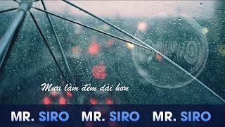 Dưới Những Cơn Mưa - Mr.Siro (Lyrics Video)