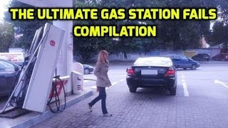 The Ultimate Gas Station Fails Compilation