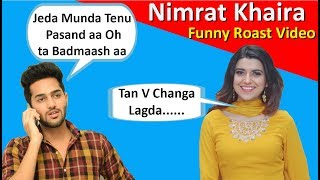 NIMRAT KHAIRA | Tohar | Latest Punjabi songs Roast Video | Prince Dhimann