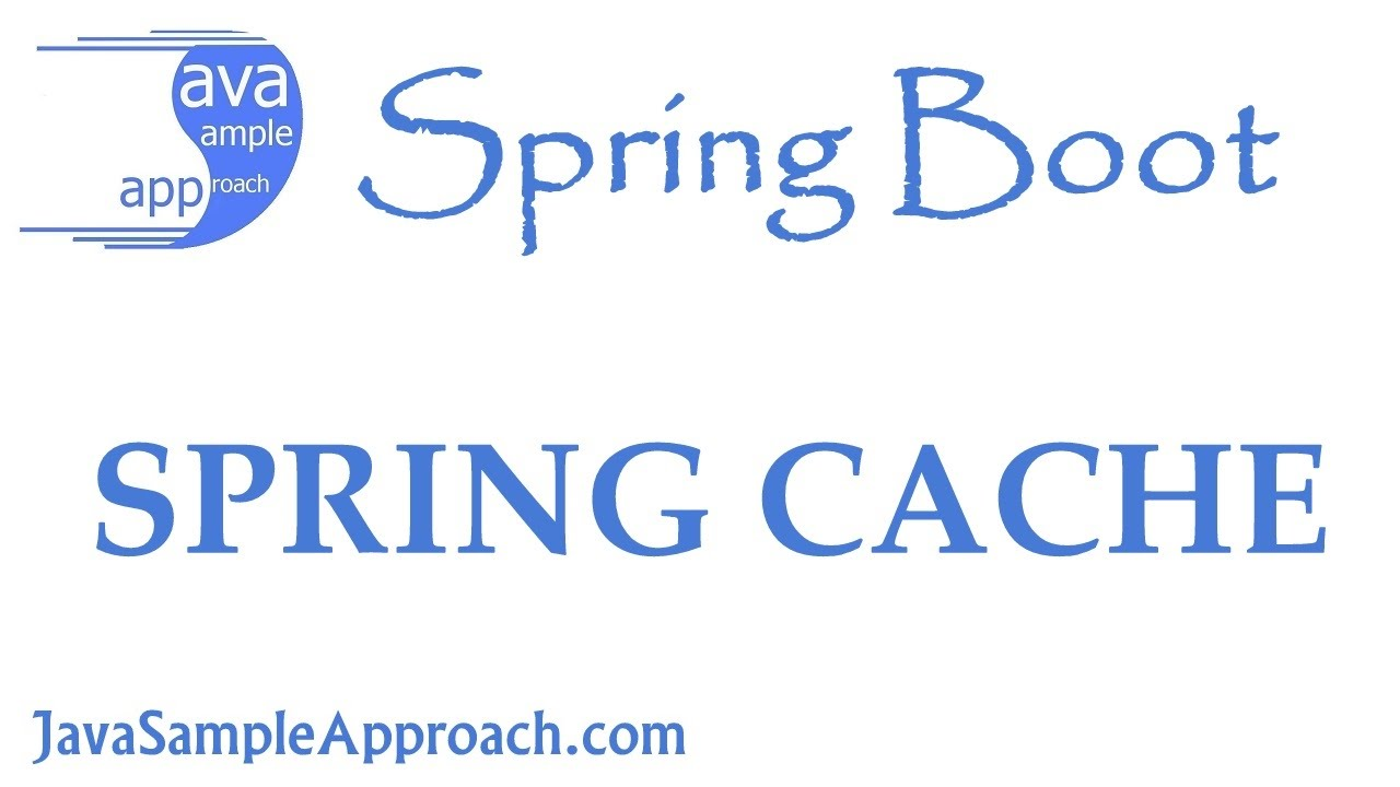 How to work with Spring Cache | Spring Boot » grokonez