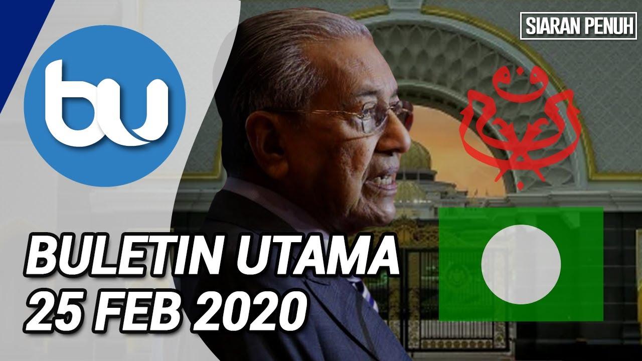 Download BN, PAS tarik balik SD sokong Dr Mahathir | Buletin Utama, 25 Februari 2020